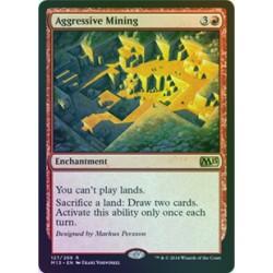 Aggressive Mining FOIL M15 NM