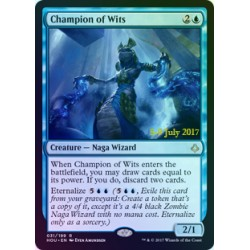 Champion of Wits PRE-RELEASE FOIL HOU NM