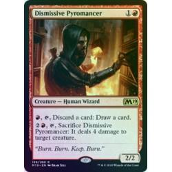 Dismissive Pyromancer FOIL M19 NM