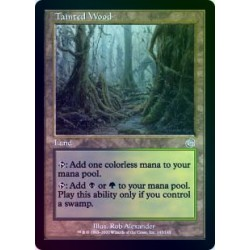 Tainted Wood FOIL TOR SP+